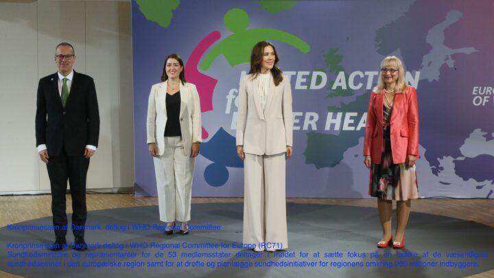 Kronprinsessen af Danmark deltog i WHOs Regionale Komité